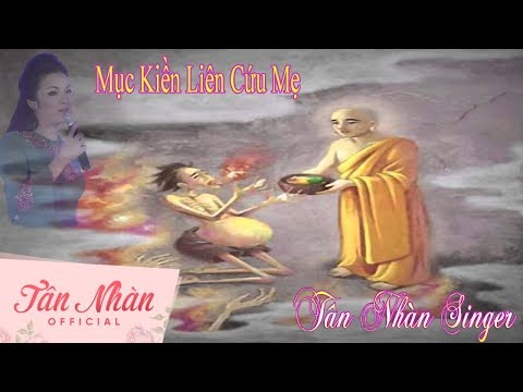 Mục Kiền Liên Cứu Mẹ    Tân Nhàn    Nhạc Phật Pháp    Vu Lan Mùa Báo Hiếu