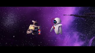 "WALL-E || ""Touch"" by Daft Punk"