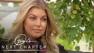 How Fergie Overcame Her Crystal Meth Addiction | Oprah's Next Chapter | Oprah Winfrey Network