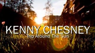 Kenny Chesney - Trip Around The Sun (Lyric Video)