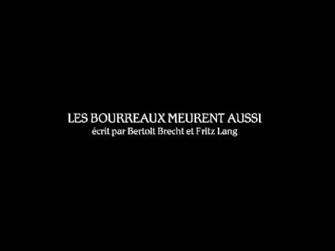 Les Bourreaux meurent aussi - Bande annonce (Version restaurée 2017) HD VOST