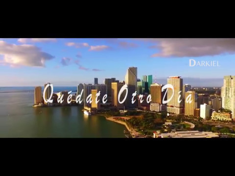 Quédate Otro Día - Darkiel (Video)