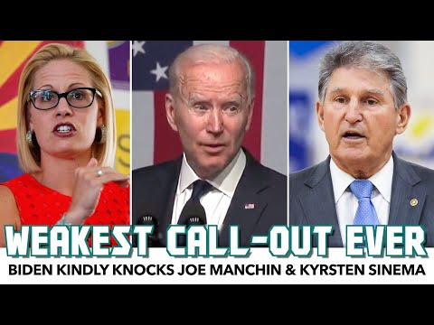 Biden Finally Knocks Joe Manchin & Kyrsten Sinema.. But As Kindly As Possible