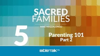 Parenting 101 - Part 2