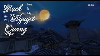 [Vietsub] Bạch Nguyệt Quang 白月光 - Trương Tín Tiết 張信哲