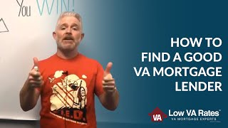 When VA Lenders Compete, You Win - How to Find a Good VA Mortgage Lender