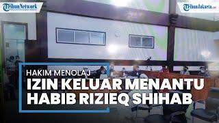 Hakim Tolak Izin Keluar Tahanan Menantu Rizieq Shihab untuk Rayakan Lebaran