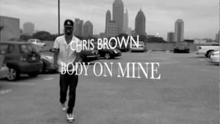 Chris Brown- Body on Mine Ft Se7en ( OFFICIAL MUSIC VIDEO)