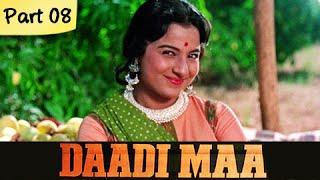 Daadi Maa - Part 08/14 - Super Hit Classic Bollywood Family