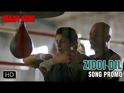 Download Ziddi Dil - Song Promo   Mary Kom   Priyanka Chopra   In Cinemas NOW HD Mp4 3GP Video and MP3
