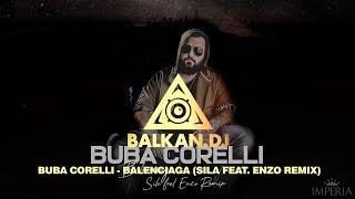 Buba Corelli   Balenciaga (Sila Feat. Enzo Remix)