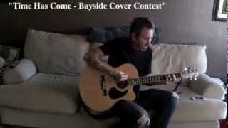 """""""Time Has Come - Bayside Cover Contest"""" by None Hit Wonder"""