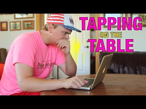 Tapping On The Table