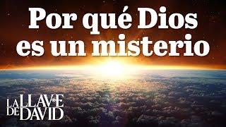 Por qué Dios es un misterio