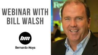 Seminario web con Bill Walsh y Bernardo Moya