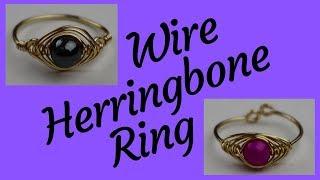 DIY Wire Herringbone Ring Tutorial