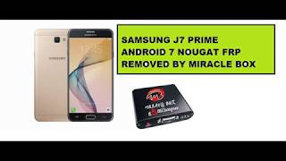 Samsung/j7prime/G610f/android ver 7 0/frp unlock/done by/umt dongle