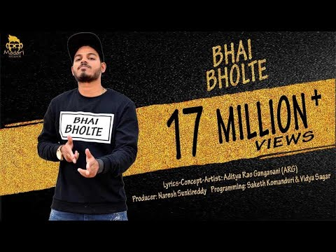 BHAI BHOLTE (Official Video)- Hindi Song -  Aditya Rao Gangasani (ARG)