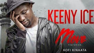 Move (Prod By Seshi) ft Kofi Kinaata - Keeny Ice