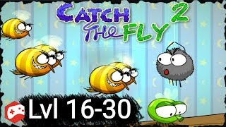 Catch The Fly 2 (level 16-30) IOS/Android Gameplay Video
