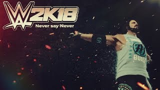 "WWE 2K19 Hype Video: ""Never Say Never"" Moments Montage"