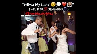 """""""Follow My lead😏💭💏"""" - Kingz #RKA💯- (HipHop/RNB🎵) """"50 Cent & Robin Thicke Cover🔥👊💯"""" #Audio"""
