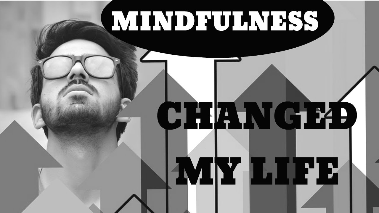 How Mindfulness Changed My Life | The Thought-Effect On Relationships | TotalTransformation