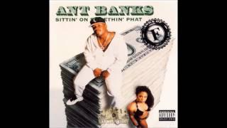 Ant Banks - Lyin´ On Yo Dick ft. Mhisani