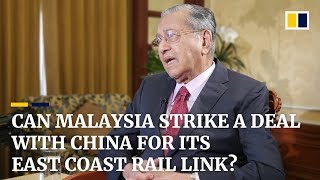 Can Malaysia strike a deal with China for its East Coast Rail Link?