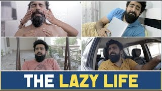 THE LAZY LIFE   RishhSome