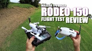 WALKERA RODEO 150 FPV Race Drone Review - Part 2 - [Flight/CRASH Test, Pros & Cons]