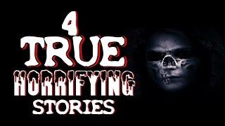 4 True HORRIFYING Stories