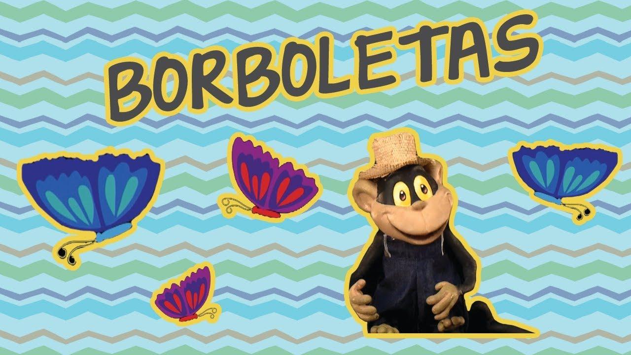BORBOLETAS | BEBÊ MAIS CANTIGAS