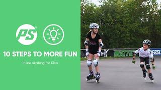 Learn to skate in 10 FUN steps - KIDS Inline skating