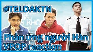 [Thương Em Là Điều Anh Không Thể Ngờ (#TELDAKTN) - Noo Phước Thịnh] người Hàn xem VPOP