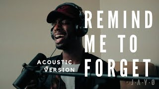 REMIND ME TO FORGET  KYGO X MIGUEL (ACOUSTIC VERSION)