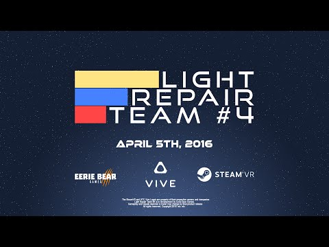 Light Repair Team #4 - HTC Vive Launch Title - Release Trailer thumbnail