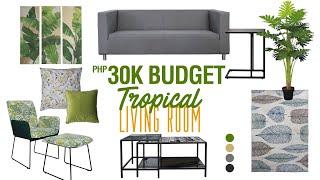 ₱ 30,000 Budget Tropical Living Room | MF Home TV