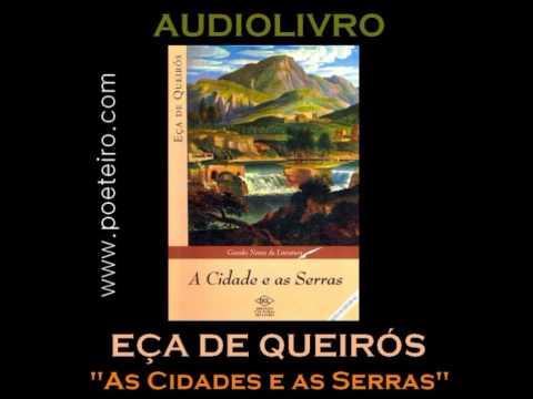 AUDIOLIVRO: A cidade e as Serras, de    Eça de Queirós