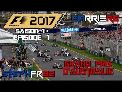 f1 2017 carri re s01 e01 grand prix d 39 australie let 39 s play fr pc lets play. Black Bedroom Furniture Sets. Home Design Ideas