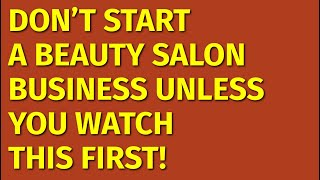How to Start a Beauty Salon Business | Including Free Beauty Salon Business Plan Template