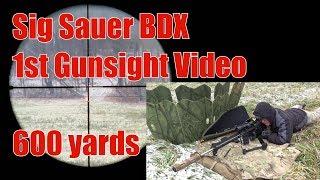 Sig Sauer BDX 1st Gunsight Video Footage 600 Yards 6.5 Creedmoor AR10