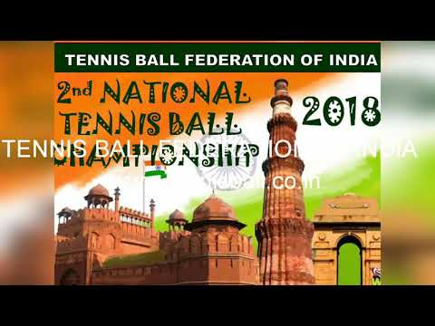 2ND HARYANA STATE TENNIS BALL CHAMPIONSHIP 2018 & 2ND NATIONAL TENNIS BALL CHAMPIONSHIP 2018