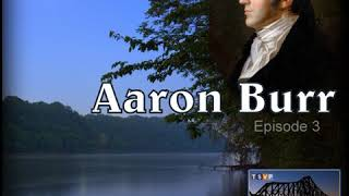 Beaver County History Podcast (Ep03): Aaron Burr