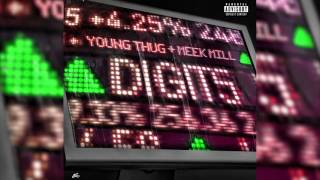 Young Thug ' Digits' feat Meek Mill