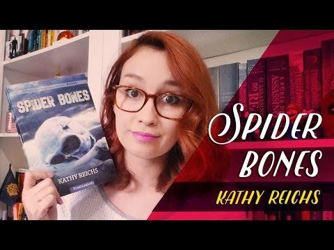 Spider Bones (Kathy Reichs) | Resenhando Sonhos