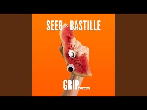 Seeb  Bastille Grip Jay Pryor Remix