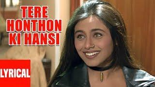 Tere Honthon Ki Hansi Lyrical Video | Bichhoo   - YouTube