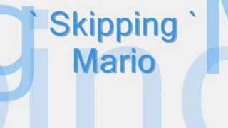 ` Skippin  -  Mario