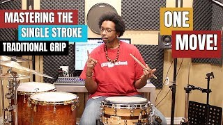 MASTERING The SINGLE STROKE W TRADITIONAL GRIP